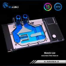 Bykski Full Coverage GPU Water Block For ASUS ROG STRIX VEGA 64 Graphics Card A-ASVEGA-X - DISCOUNT ITEM  8% OFF Computer & Office