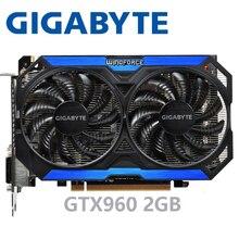 GIGABYTE מחשב וידאו כרטיס מקורי GTX 960 2GB 128Bit GDDR5 בכרטיסים גרפיים nVIDIA VGA כרטיסי Geforce GTX960 Hdmi dvi משחק בשימוש