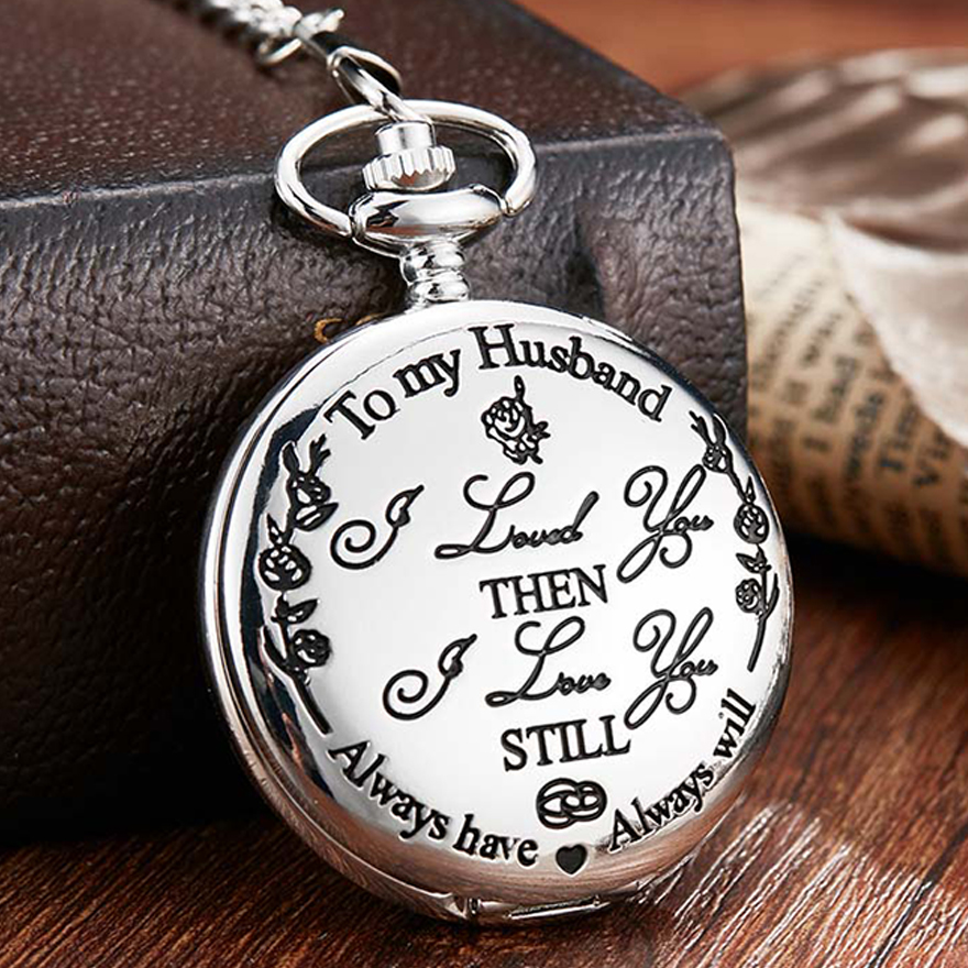 To My Husband Quartz Pocket Watch I LOVE YOU Still Laser Engraved Necklace With Chain Watches Men Valentines Day Birthday Gift