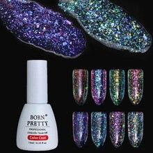 10 мл родился довольно прозрачный Хамелеон Блеск Гель красочные Soak Off UV LED Дизайн ногтей гель лак гель Основа для ногтей Лаки для ногтей