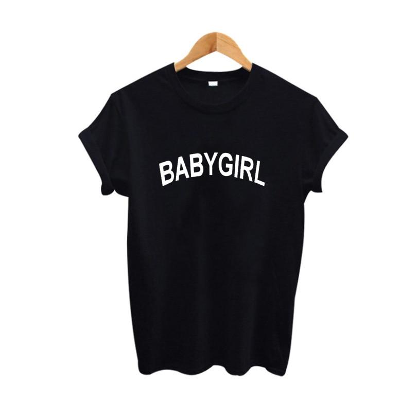 558c5107f Babygirl T Shirt Funny Saying Printing T shirt Women 2017 Fashion ...