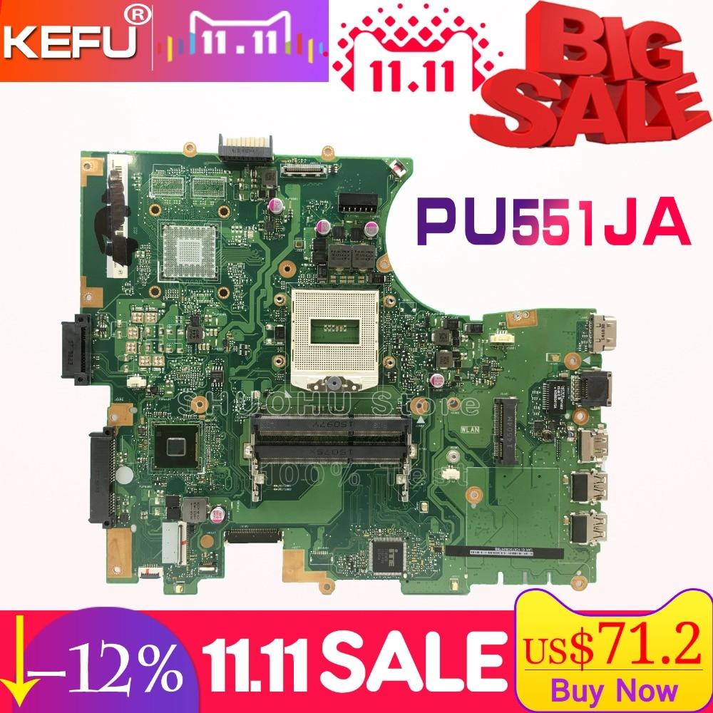 KEFU For ASUS PU551JA PU551 PU551J PRO551J laptop motherboard tested 100% work original mainboard womanizer pro черный хром вакуумный стимулятор клитора улучшенная версия