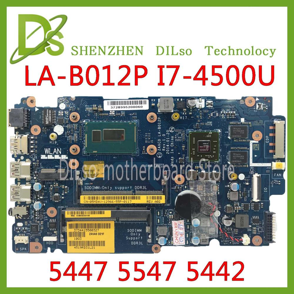 KEFU LA-B012P For Dell Inspiron  5447 5547 5442 Laptop Motherboard LA-B012P REV:1.0 I7-4500U/I7-4510U  Motherboard Test Work