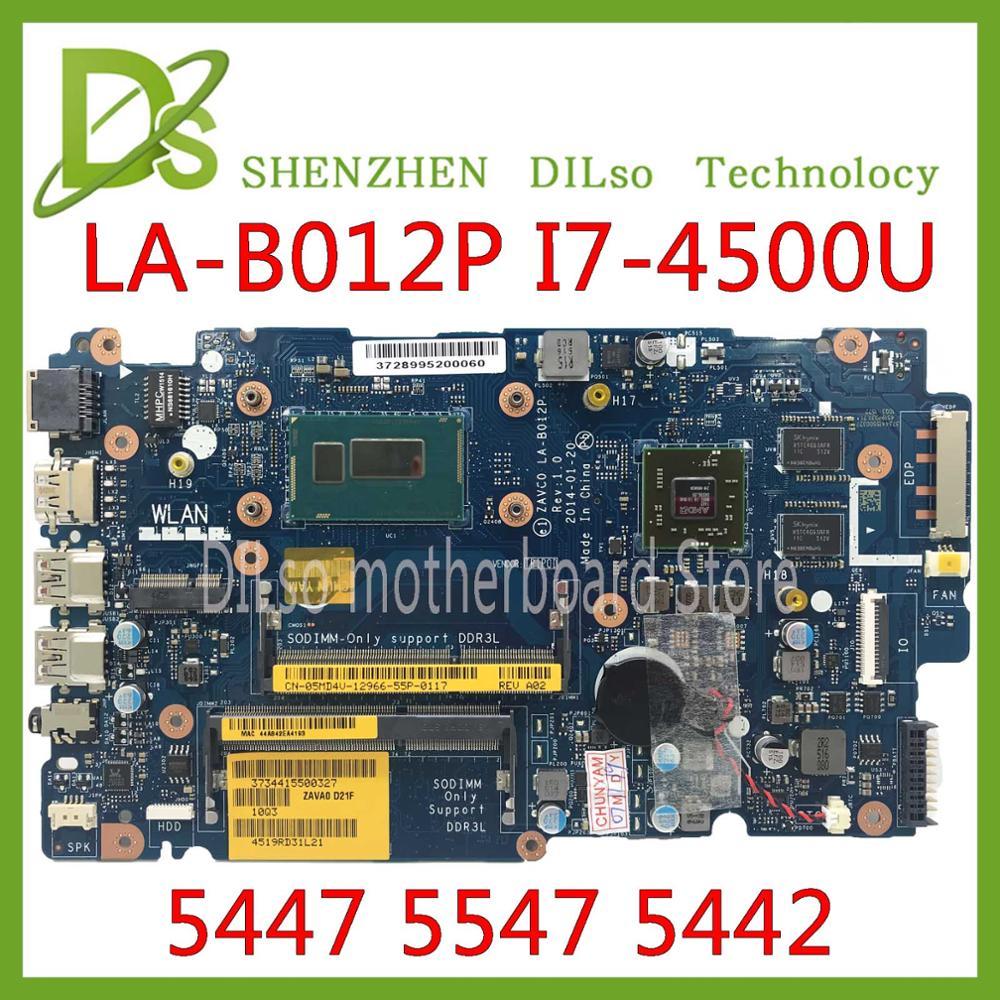 KEFU LA-B012P For Dell Inspiron  5447 5547 5442 Laptop Motherboard LA-B012P REV:1.0 I7-4500U/I7-4510U  Motherboard Test Work