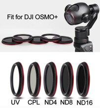 UV CPL ND4 ND8 ND16 ND32 ND64 عدسة تصفية ل DJI OSMO + يده كاميرا ذات محورين عدسة مرشحات ل OSMO زائد ملحق استقرار