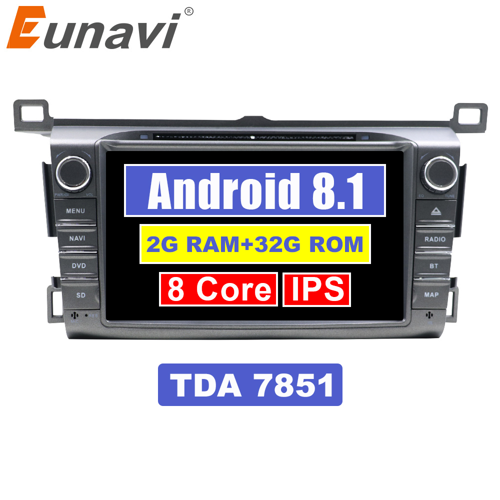 Eunavi 2 Din 8 Octa core Android 8.1 Car DVD Radio Stereo player GPS Navi for Toyota RAV4 2013-2015 Bluetooth 2G RAM 1024*600Eunavi 2 Din 8 Octa core Android 8.1 Car DVD Radio Stereo player GPS Navi for Toyota RAV4 2013-2015 Bluetooth 2G RAM 1024*600
