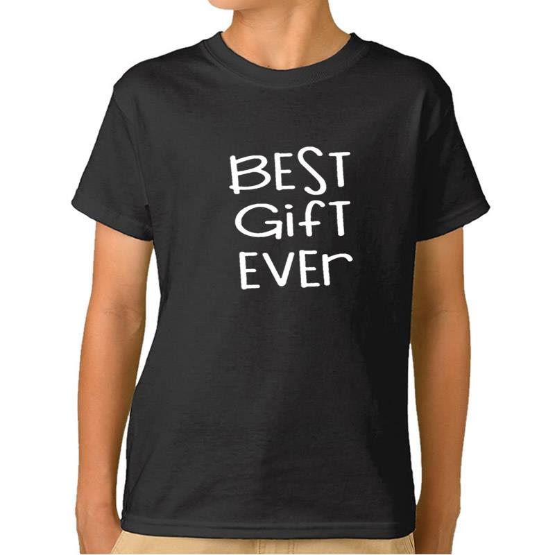 2018 New Fashion Best Gift Ever Print Girls T-Shirt Boys Clothes Children Bodysuit Tshirt Kids Outfits Baby 10 Years