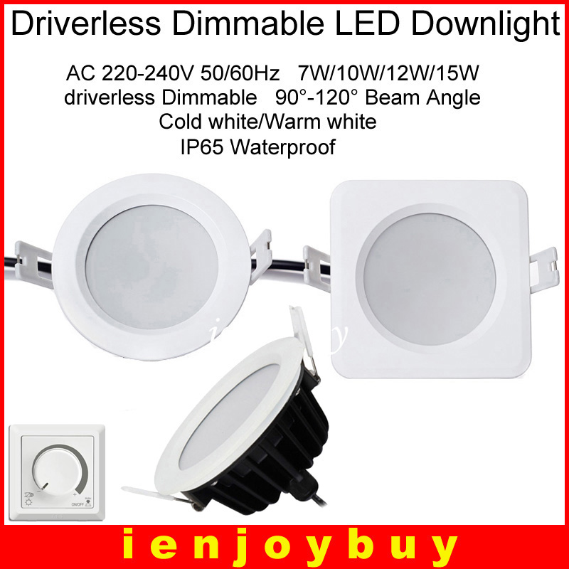 4pcs/lot Waterproof IP65 AC 220V 7W/9W/12W/15W Driverless dimmable Led panel light Cold white Warm white LED Downlight LED Light mi light 2 4g 1pcs lot 12w led downlight remote rf control wireless bulb lamp white warm white down light 85 265v
