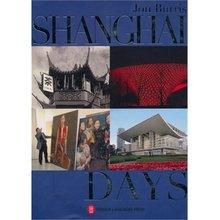 SHANGHAI DAYS