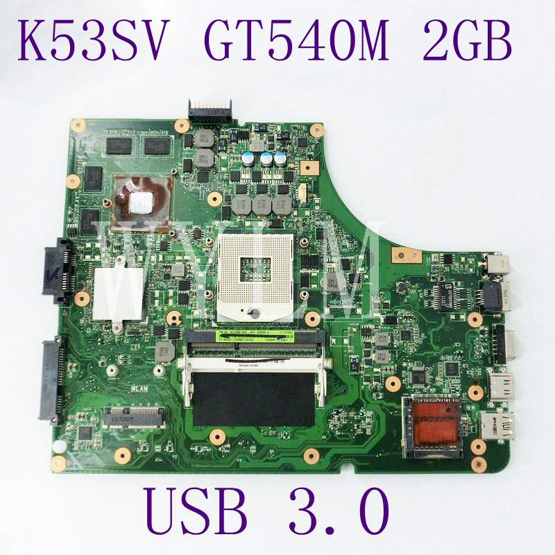 K53SV GT540M 2GB N12P-GS-A1 Motherboard For Asus A53S X53S P53S K53S K53SV Laptop Mainboard USB 3.0 100% Tested Free shipping n12p q1 a1