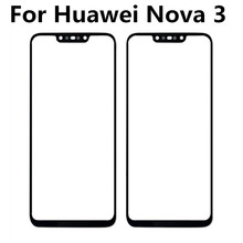 цена на FOR Huawei NOVA 3 nova3 Touch Screen Glass Panel Digitizer Sensor Touchpad Front Glass Panel Repair Spare Parts