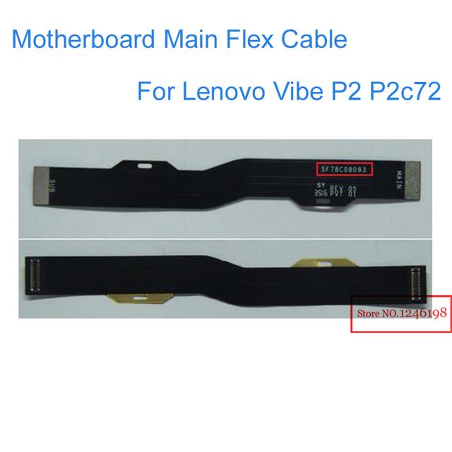 Alta calidad nuevo conector de la placa base principal de la flexión cable para lenovo vibe p2 p2c72 teléfono libre del envío con número de seguimiento