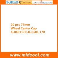 Capuchon de center de roues   Livraison gratuite 20 pièces  capuchon de roue pour 4L06011700 4L0 601 170 77MM