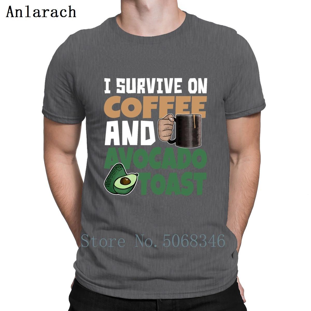 Keto Avocado Humor I Survive On Coffe And Avocado Toast T Shirt Gift Short Sleeve Kawaii Funny Casual Plus Size 3xl Shirt