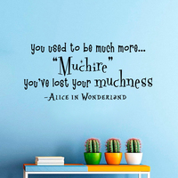 Алиса в стране чудес настенные вы привыкли быть намного больше muchier вы потеряли свой muchness детская комната этикета 53 см x 116.8 см