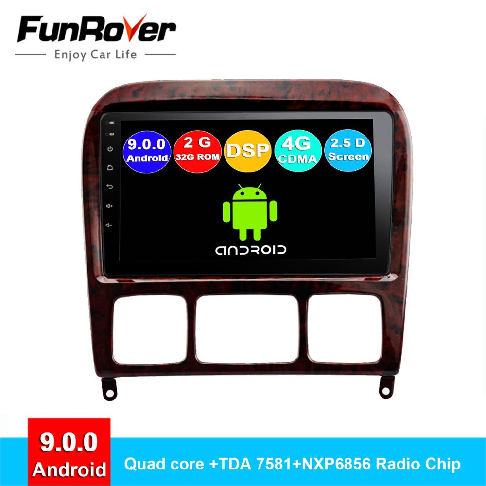 Lecteur multimédia dvd de voiture Funrover 2.5D + IPS android 9.0 pour Mercedes Benz classe S S280 S320 S350 S400 S500 W220 W215 radio DSP