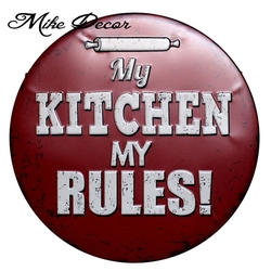 [ Mike Decor ] My Kitchen My rules Round sign painting Retro Gift Metal Craft Hotel Wall decor YA-956