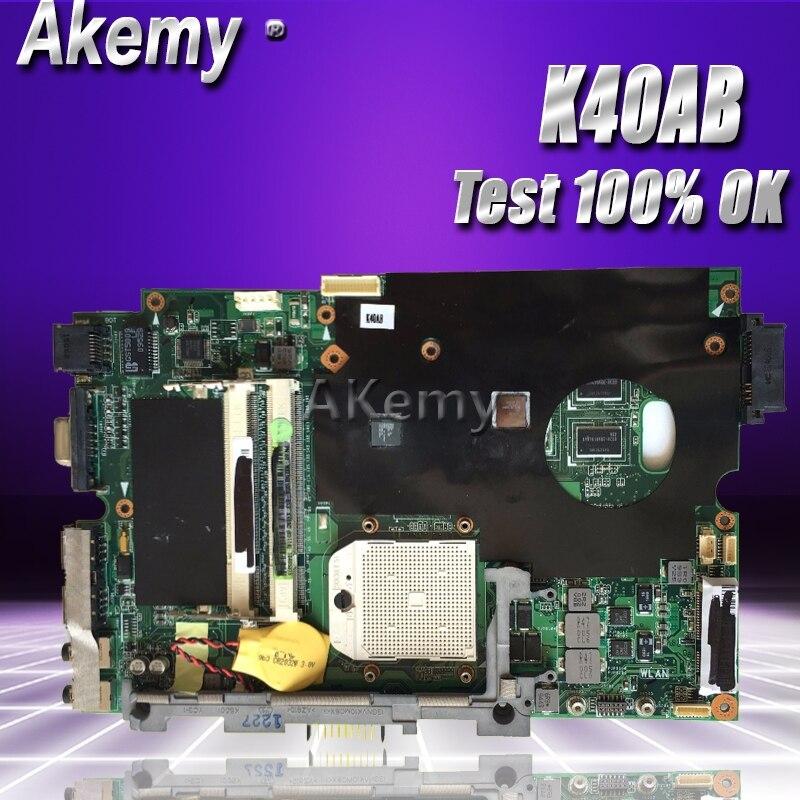 Akemy K40AB Laptop motherboard for ASUS K40AB K40AD K40AF K50AB K50AD K50AF K40IJ K5IJ K40 K50