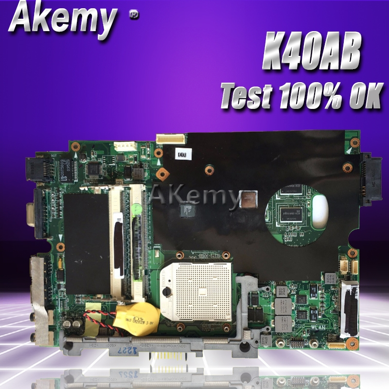 Akemy K40AB Laptop Motherboard For ASUS K40AB K40AD K40AF K50AB K50AD K50AF K40IJ K5IJ K40 K50 Test Original Mainboard