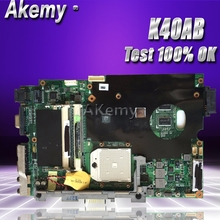 Akemy K40AB материнская плата для ноутбука ASUS K40AB K40AD K40AF K50AB K50AD K50AF K40IJ K5IJ K40 K50 Тесты Оригинал материнская плата