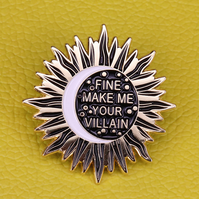 US $2 93 25% OFF|Sun and moon enamel pin fine make me your villain quote  brooch sun summoner badge witch celestial pins space jewelry-in Brooches  from