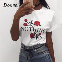 Summer NOTHING Letter Print T Shirt Rose Harajuku T Shirt Women 2017 Summer Casual Short Sleeve