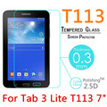 "T113 9H 0.3mm Explosion-Proof Tempered Glass For Samsung Galaxy Tab 3 Lite T113 7"" Toughened Film Screen Protect Cover"