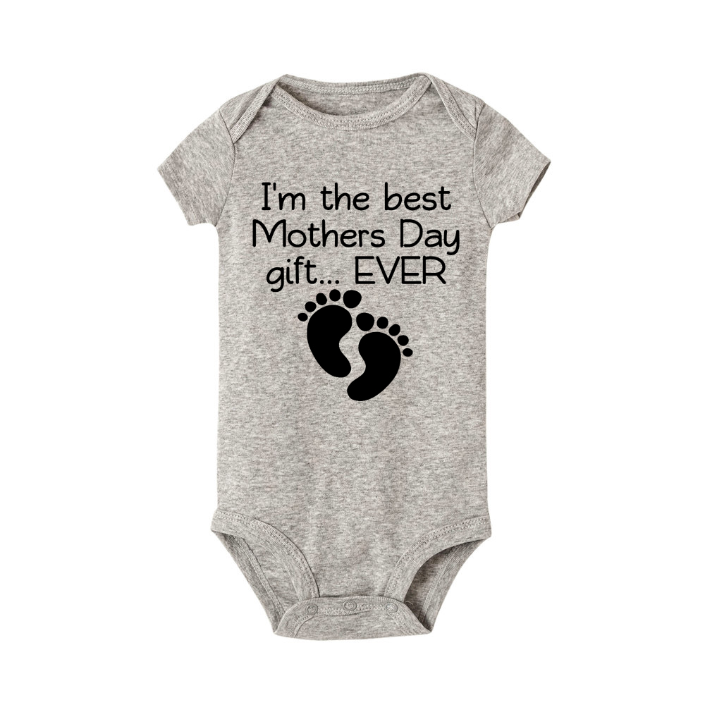 New Style Short Sleeved Girls Baby Romper I Am The Best Mothers Day Gift Ever Print  Cotton Newborn Body Suit Baby Pajama Boys
