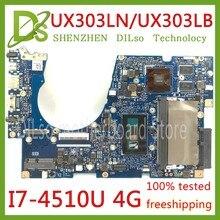 KEFU UX303LN для ASUS UX303LB UX303L UX303LA Материнская плата ноутбука UX303LN плата REV2.0 I7-4510U 4 ГБ Оперативная память Тесты работы 100%