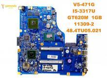Оригинальный Для ACER V5-471G Материнская плата ноутбука V5-471G I5-3317U GT620M 1 ГБ 11309-2 48.4TU05.021 испытанное хорошее Бесплатная доставка