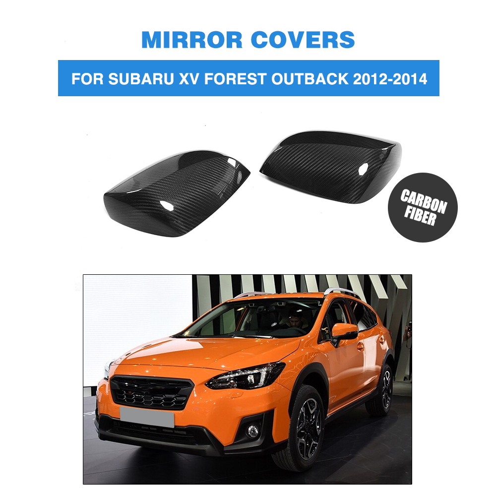 Carbon Fiber Add On Style Rearview Mirrors Caps Covers for Subaru XV Forester Outback 2012-2014 2PCS/Set Car Styling yandex w205 amg style carbon fiber rear spoiler for benz w205 c200 c250 c300 c350 4door 2015 2016 2017