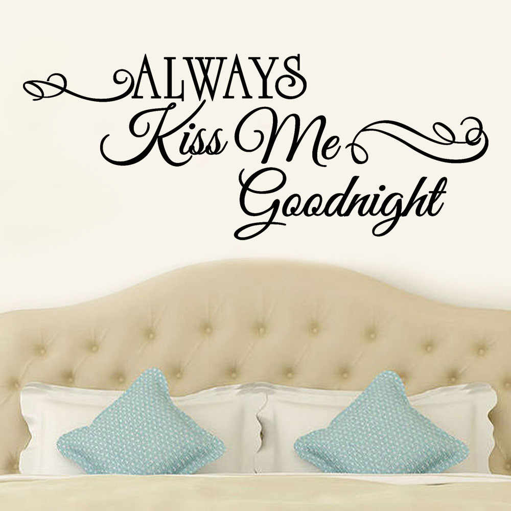Romantic Mural Love Vinyl Wall Stickers Bedroom Quotes decals Always Kiss Me Goodnight Home Decoration Wall Art Decor 18Sep