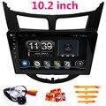 "10.2"" android Car gps navigation for Hyundai/Solaris/Verna 2014 2015 2016 2011 2012 2013 radio dvd video audio player WIFI BT"
