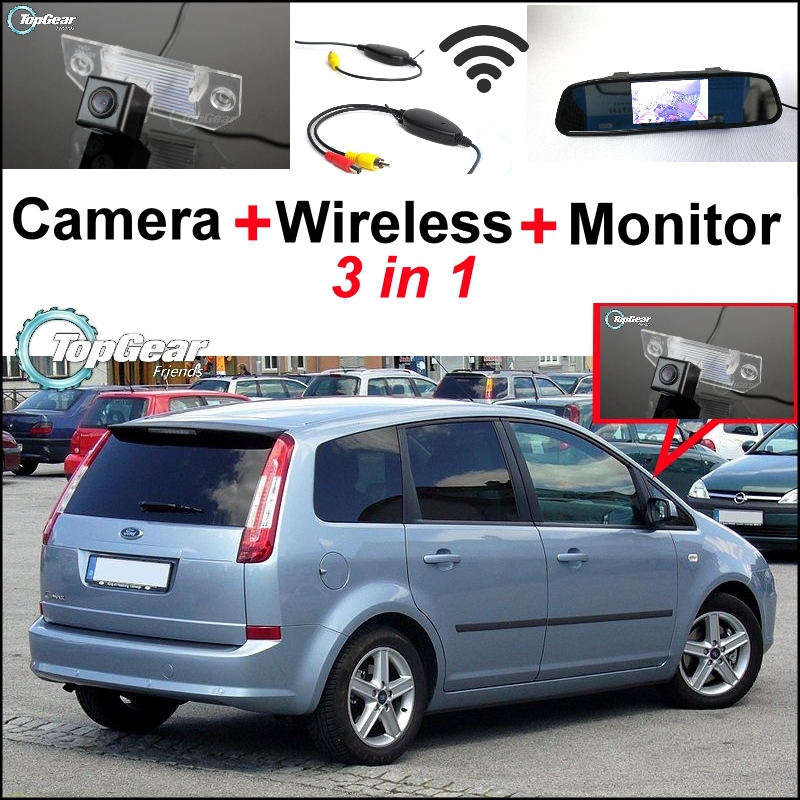 3 in1 Special Rear View Camera + Wireless Receiver + Mirror Monitor EASY DIY Parking System For Ford C-Max C Max CMax 2003~2011 3 in1 special wifi rear view camera wireless receiver mirror monitor easy diy parking system for chevrolet malibu 2012 2014