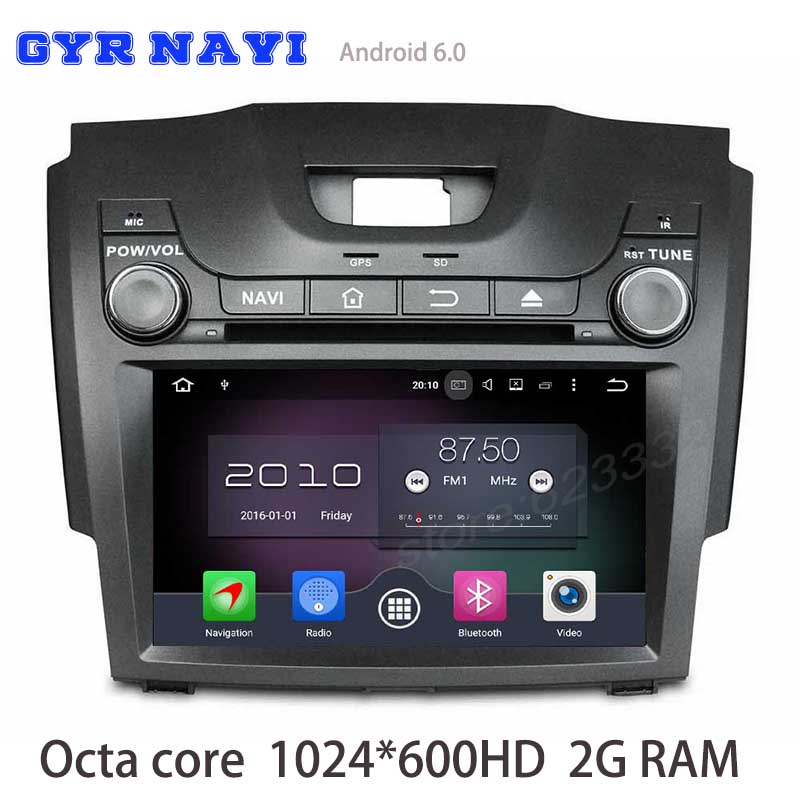 Android 6 0 Octa core Car dvd gps For Isuzu D Max chevrolet S10 with 2GB