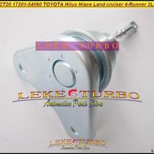 Привод разгрузочного клапана турбонаддува CT20 17201-54060 17201 54060 для Toyota Hilux hiace Привет-LUX HI-ACE Landcruiser 4-бегун 2L-T 2LT 2.4L
