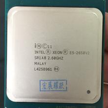 Процессор Intel Xeon E5-2650 V2 E5 2650 V2 Процессор 2,6 LGA 2011 SR1A8 Восьмиядерный процессор Настольный e5 2650V2 нормальной работы