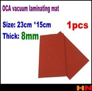 1pcs super thick 8mm , 23cm*15cm OCA vacuum laminating machine Vacuum separator mat Rubber gasket Screen Protectors(China)