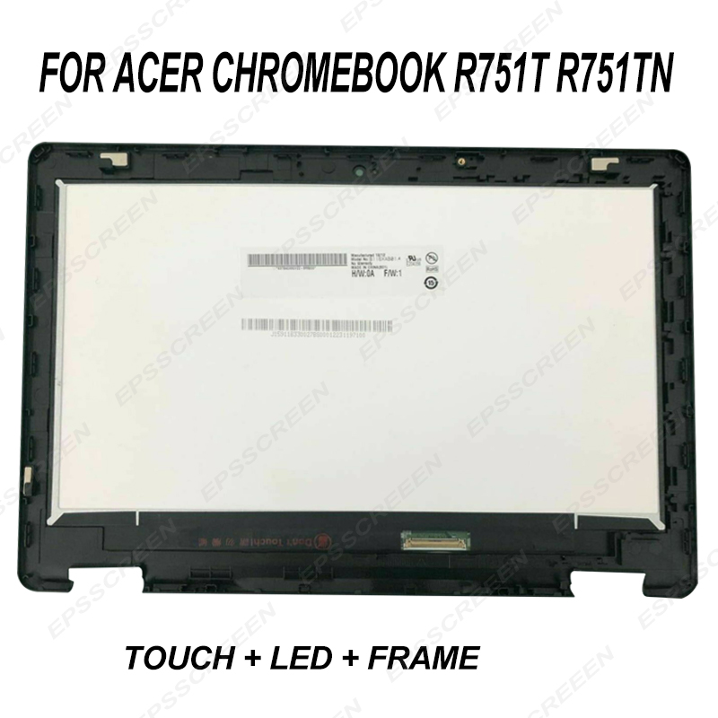 NEW REPLACE for Acer Chromebook R751T R751TN Lcd Touch Screen Module w/ Bezel 6M.GNJN7.001 digitizer panel 11.6 DISPLAY NEW REPLACE for Acer Chromebook R751T R751TN Lcd Touch Screen Module w/ Bezel 6M.GNJN7.001 digitizer panel 11.6 DISPLAY