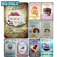 [SQ-DGLZ] Chocolate Cake & Desserts Metal Sign Vintage Metal Plates Cafe Bar Pub Club Home Wall Decor Tin Signs Retro Plaque