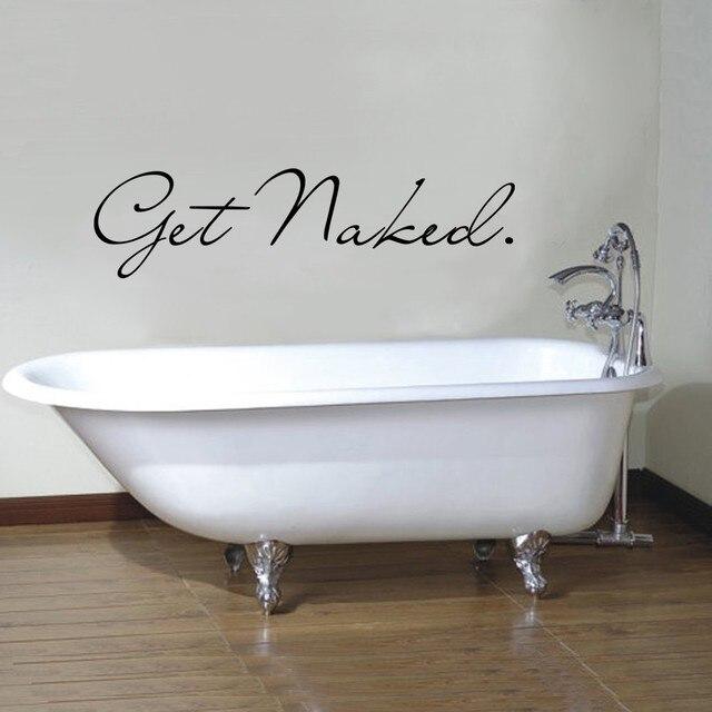 Bathroom Wall Decal Get Naked Bathroom Shower Bathtub Vinyl Wall Art ...