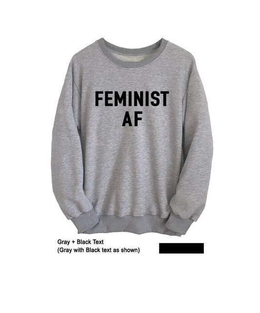 27cea7e31b83 Feminist AF Sweatshirt Instagram Feminist Women Jumper Pullover Tumblr  Funny College Crewneck seatshirt Womens Rights tops