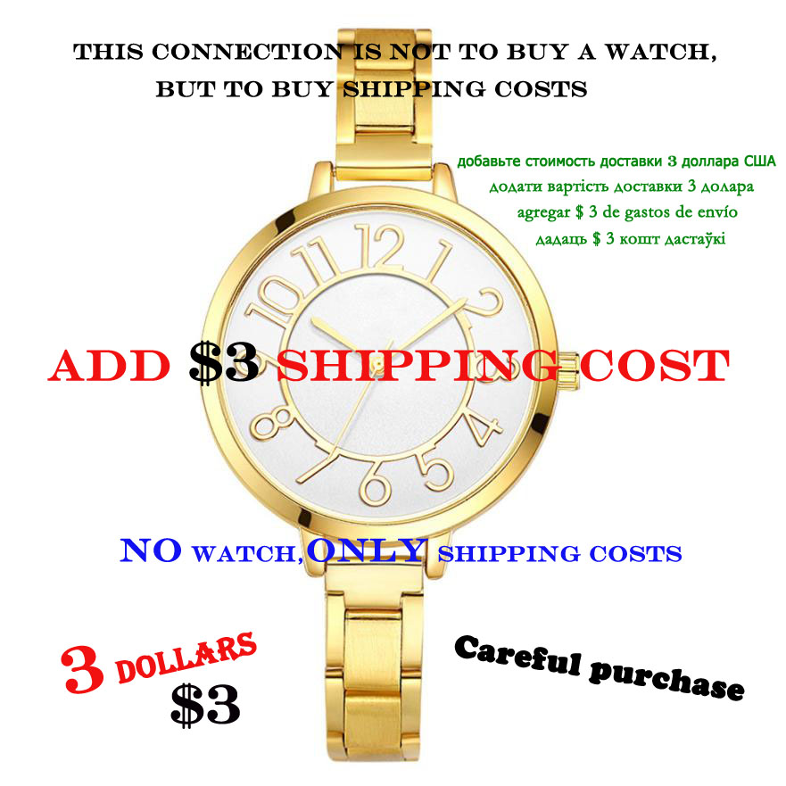 Add 3 dollars . This is the freight , used to buy good logistics . Do not buy it directly unless I ask you to buy it . No Watch