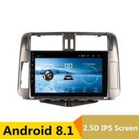9 2.5D IPS android 8,1 Автомобильный мультимедийный плеер dvd для Toyota Prado 150 2010 2011 2012 аудио радионавигации стерео gps