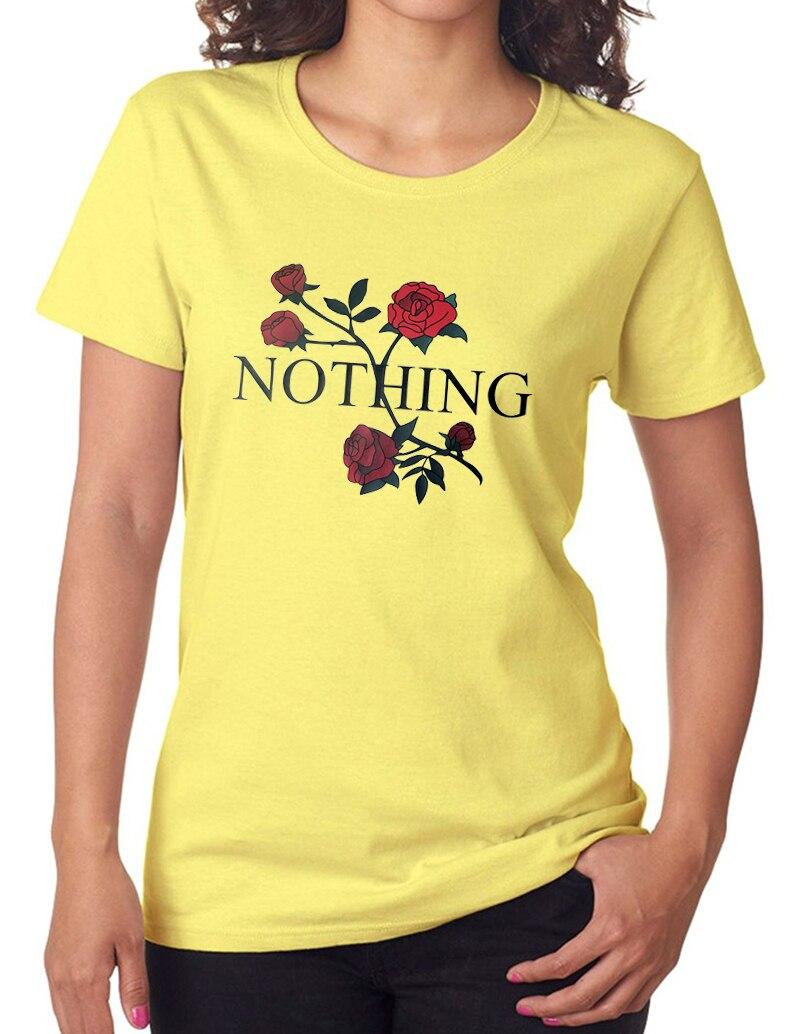 2017 Summer Hot Rose Nothing Letters Printed T Shirts Women Harajuku Tops Kawaii Female T Shirt