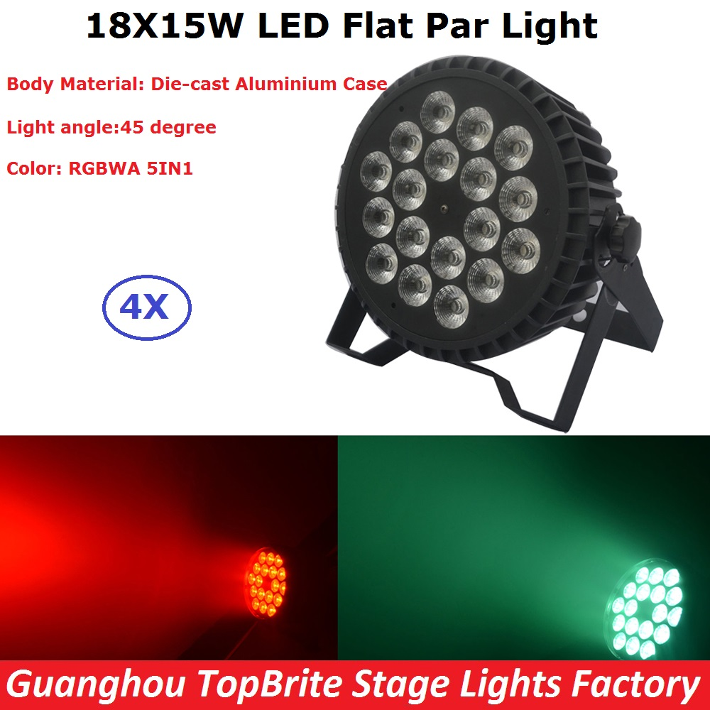 4XLot Hot Sale Led Par Light 18X15W RGBWA 5IN1 LED Flat Par Can Lamp DMX Stage Business Lights Professional For Party KTV Disco hot sale 18 15w rgbwa 5 in 1 led par 64 aluminum led par cans light 18x15 dmx led par stage lighting effect