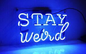 Custom Made Stay Weird Neon Light Sign Beer Bar