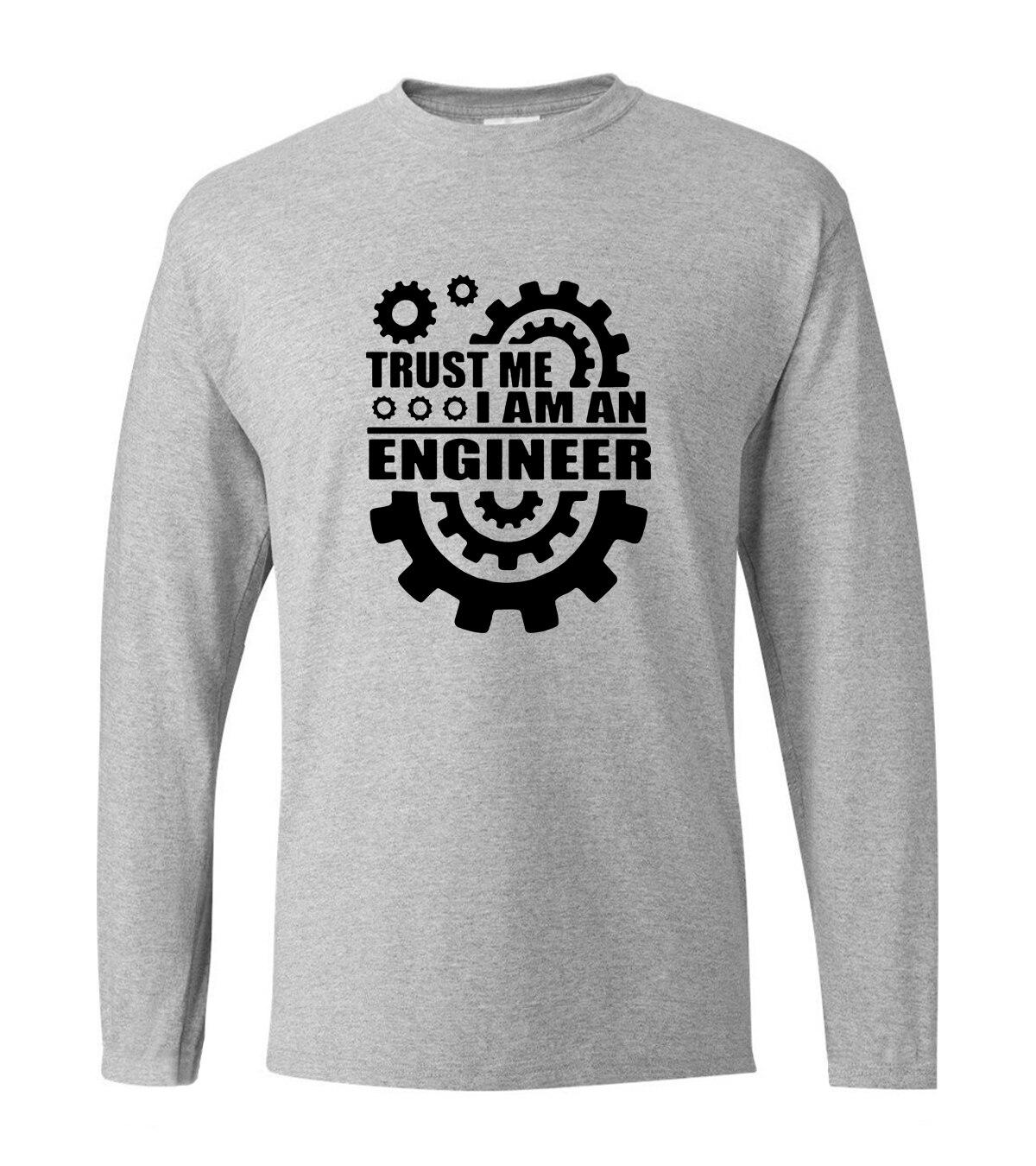 Croyez-moi Je Suis Un Ingénieur de lettres impression hommes à manches longues t-shirts 2017 nouveau printemps 100% coton casual homme t-shirt pour adulte