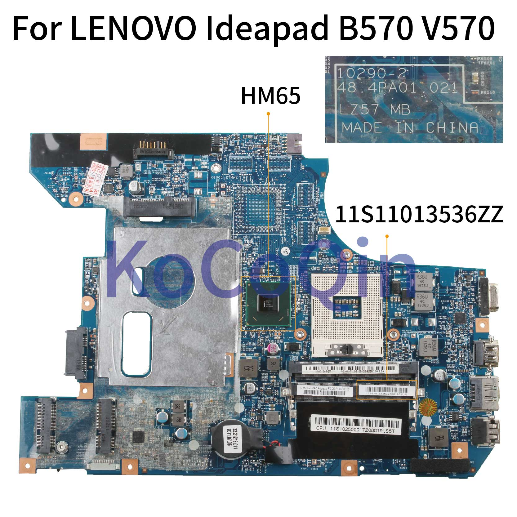 KoCoQin Laptop Motherboard For LENOVO Ideapad B570 V570 Mainboard 10290-2 48.4PA01.021 11S11013536ZZ HM65