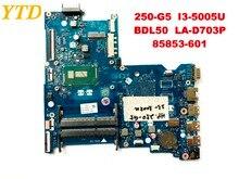 Оригинальный Для HP 250 G5 15-AC Материнская плата ноутбука 250 G5 I3-5005U BDL50 LA-D703P 85853-601 испытанное хорошее Бесплатная доставка
